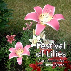 Festival of Lilies; Glass garden art and home decor